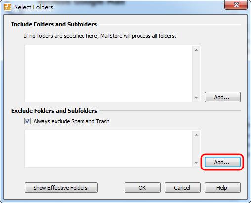 MailStore Home - 新增排除資料夾